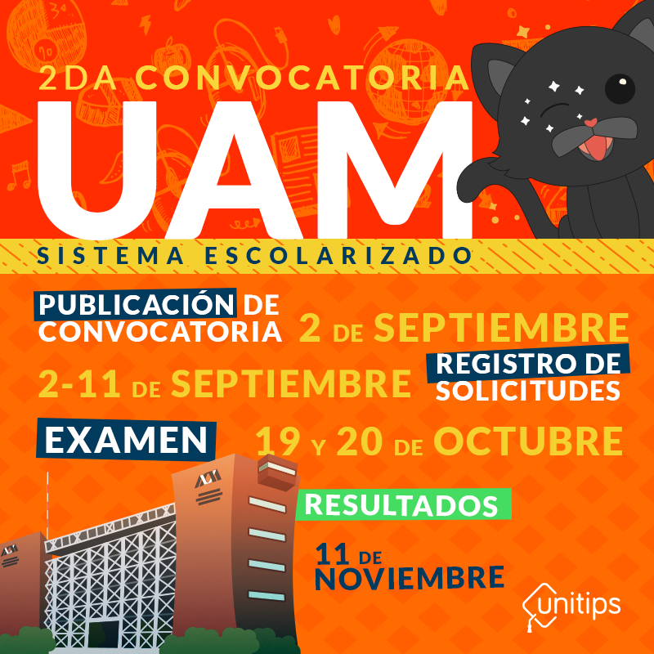 Segunda Convocatoria UAM 2019. Segunda Vuelta de Admisión Septiembre 2019