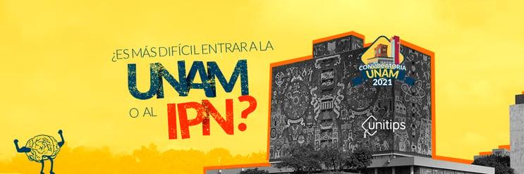 ¿Es más difícil entrar a la UNAM o al IPN?