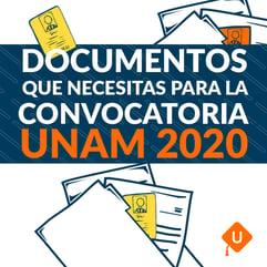documentos convocatoria UNAM 2020
