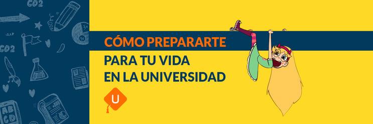Cómo prepararte para tu vida en la universidad