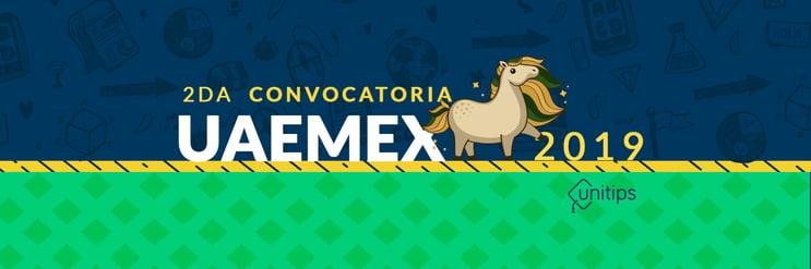 Segunda Convocatoria UAEMEX 2019