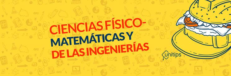 Todo sobre Área 1 UNAM: Ciencias físico-Matemáticas e Ingenierías
