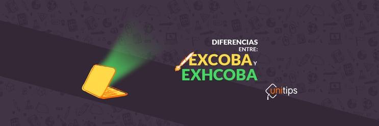 Las diferencias de los exámenes EXHCOBA y EXCOBA