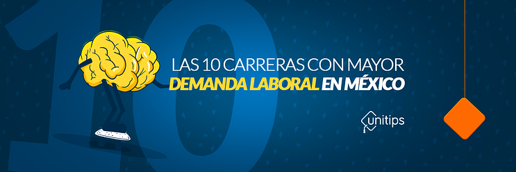 Carreras con mayor demanda laboral en México