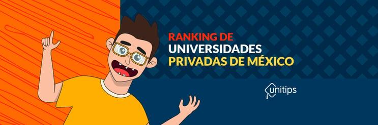 Ranking de las 10 mejores universidades privadas de México 2019