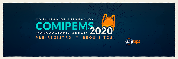 Concurso de asignación COMIPEMS 2020 [Guía para padres Junio 2020]