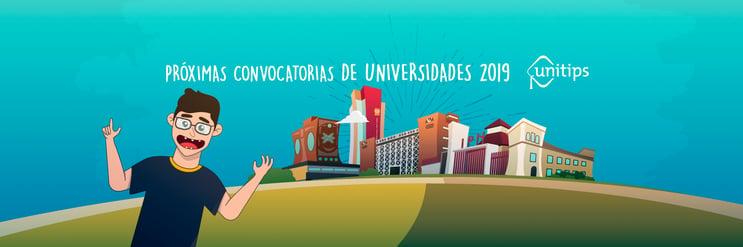 Próximas convocatorias de universidades 2019