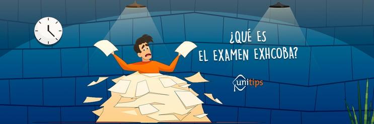 ¿Qué es el examen EXHCOBA?