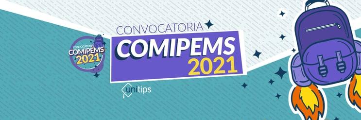 ▷ Convocatoria COMIPEMS 2021 | Unitips