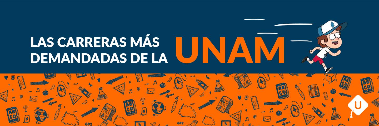 Carreras más demandadas de la UNAM