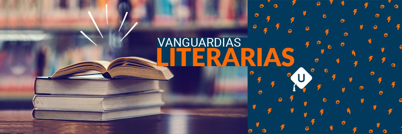 Literatura: Las Vanguardias. Guía de temas para el examen de la UNAM.