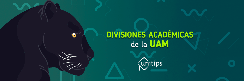 Divisiones académicas de la UAM