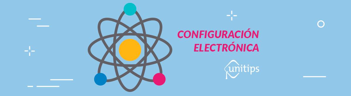 Configuración electrónica | Guía de temas para el examen IPN
