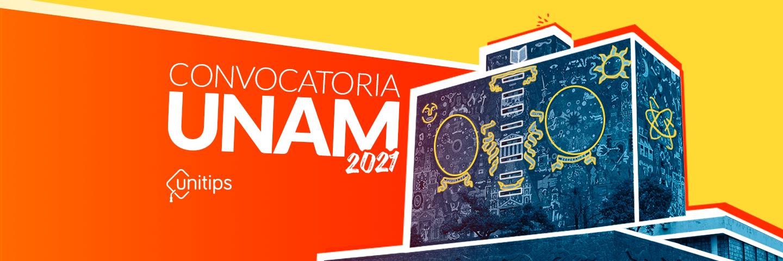 ▷ Primera Convocatoria UNAM Febrero 2021