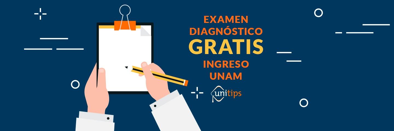 Examen diagnóstico gratis de ingreso UNAM