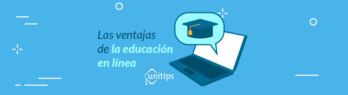 Las ventajas de la educación en línea
