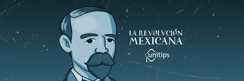La Revolución Mexicana   Guía CENEVAL EXANI II