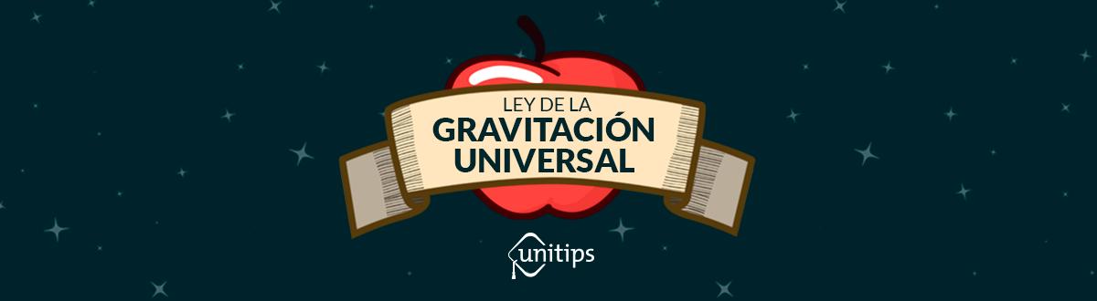 Ley de la Gravitación Universal   Guía IPN