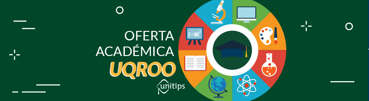 UQRoo: OFERTA EDUCATIVA