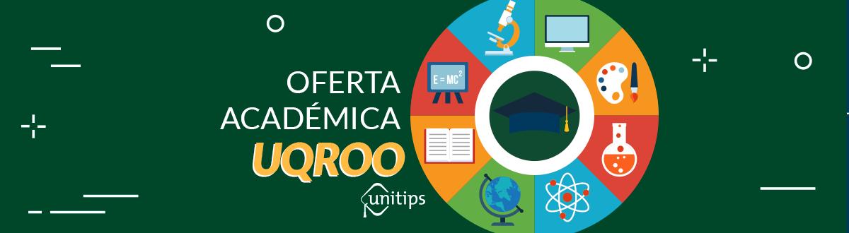 UQRoo: OFERTA EDUCATIVA
