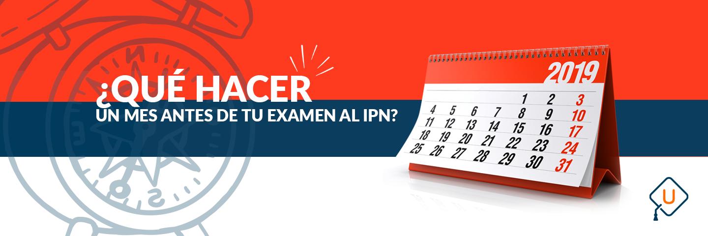¿Qué hacer un mes antes de tu examen DE INGRESO IPN 2020?