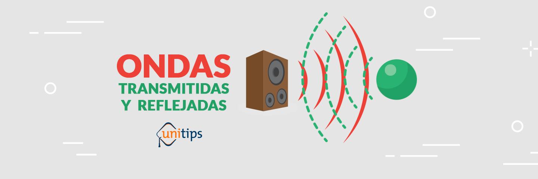 Física: Efectos de Ondas Guía de temas para el examen de la UNAM