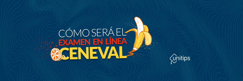 ¿Cómo es el CENEVAL EXANI-II en línea?