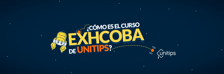 ¿Cómo es el curso EXHCOBA de Unitips?