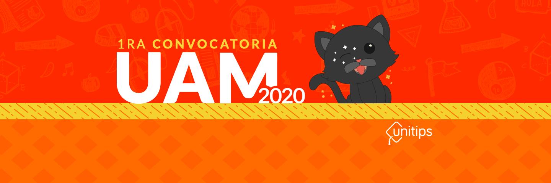 ▷ Primera Convocatoria UAM 2020