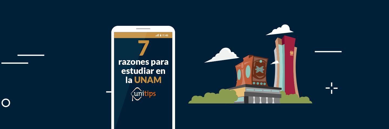 7 razones para estudiar en la UNAM
