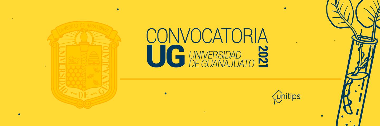 Primera Convocatoria Universidad de Guanajuato 2021