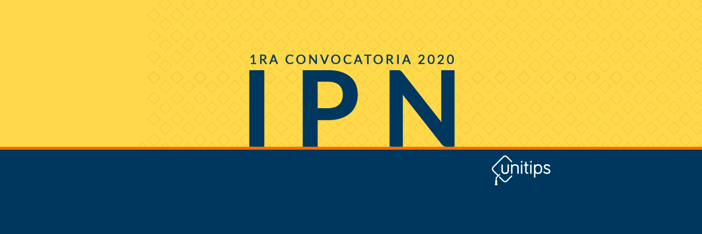 ▷ Primera convocatoria IPN 2020 Nivel Superior
