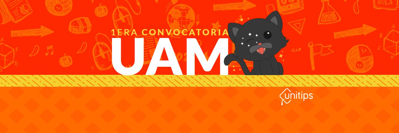 ▷ Primera Convocatoria UAM 2019 [MAYO]