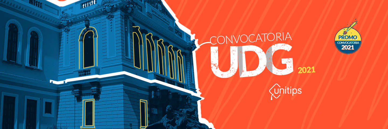 Primera Convocatoria a la Universidad de Guadalajara 2021