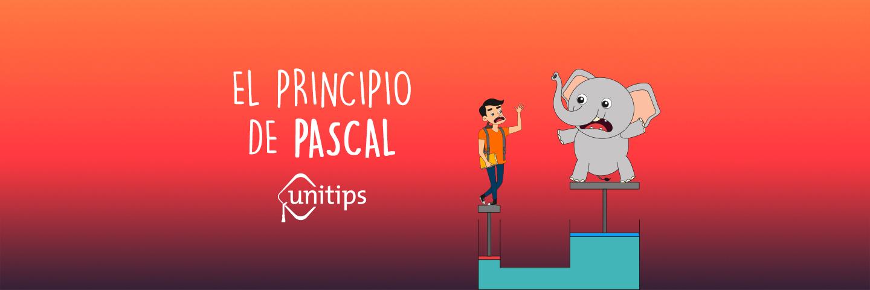 El principio de Pascal | Tema de examen UNAM