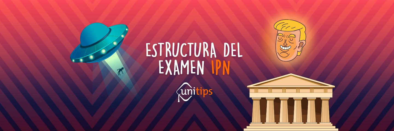 Estructura del examen de admisión IPN