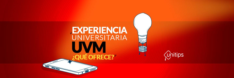 Experiencia universitaria UVM: ¿qué ofrece?