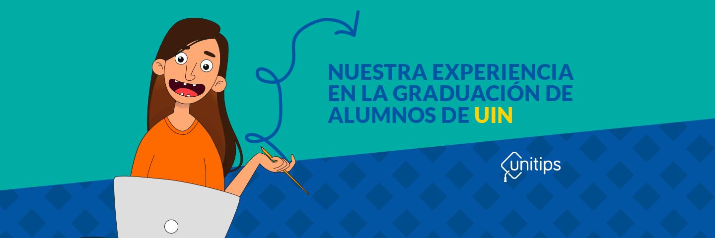 Nuestra experiencia en la graduación de alumnos UIN