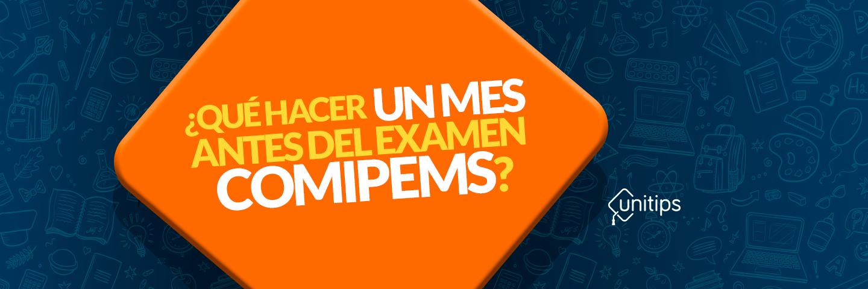 ¿Qué hacer antes del examen COMIPEMS?
