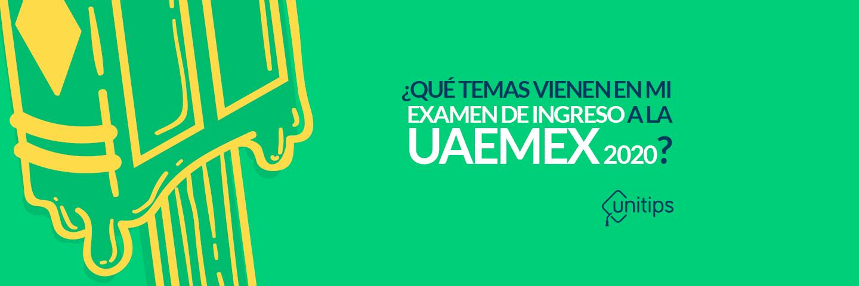 Temas del examen UAEMex 2020