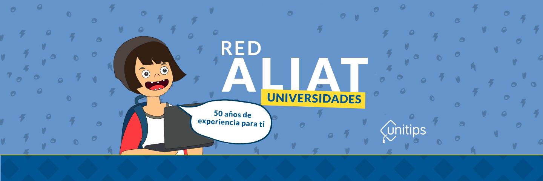 Red Aliat Universidades: 50 años de experiencia para ti