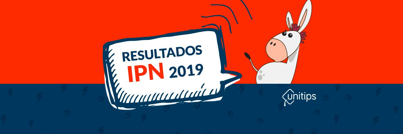 ✓Resultados del examen IPN 2019