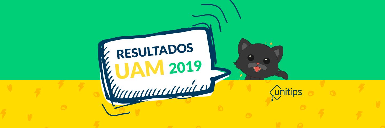 Resultados del examen de admisión UAM 2019