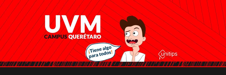 Un día en UVM Querétaro