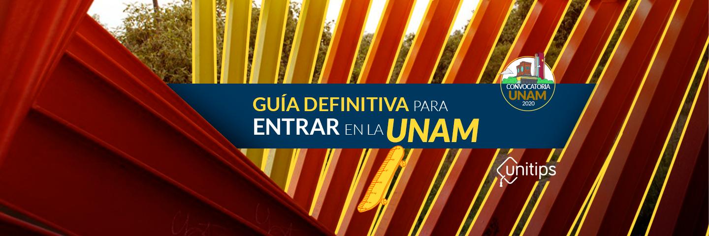 La Guía definitiva para el examen de ingreso a la UNAM 2020