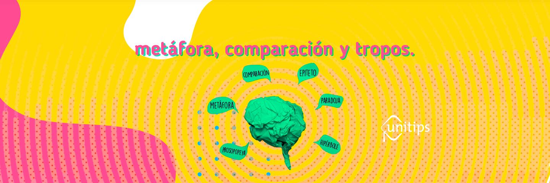 Metáfora, comparación y tropos   Guía IPN