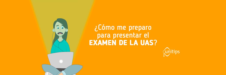 ¿Cómo pasar el examen de ingreso a la UAS?