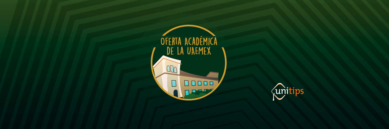 UAEMex: oferta educativa