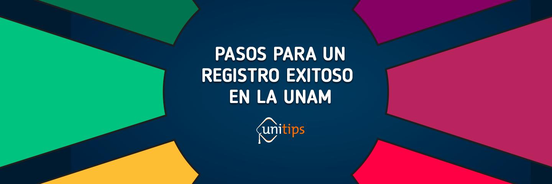 Pasos para entrar en la UNAM