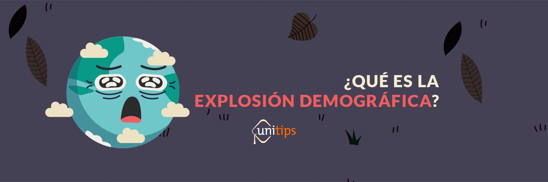Geografía: Explosión demográfica Guía de temas para el examen de la UNAM